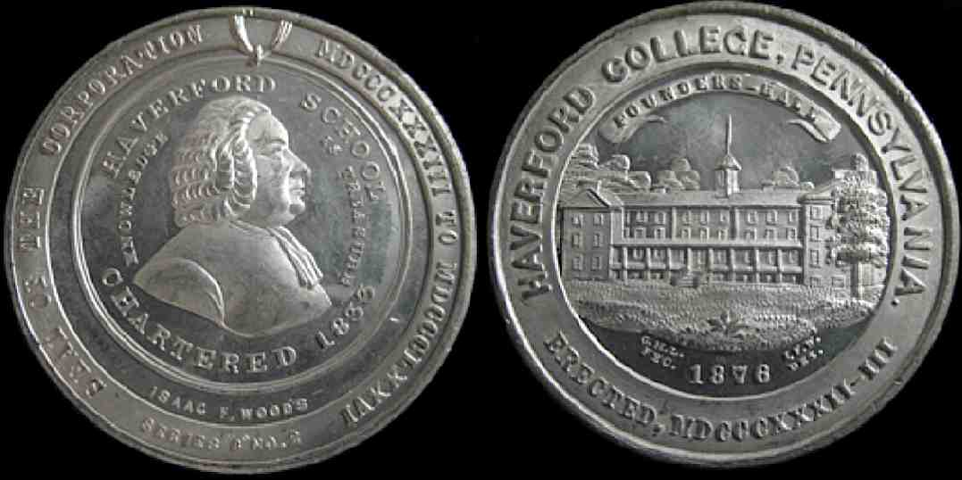 Haverford College Isaac Woods Pennsylvania Chartered erected medal