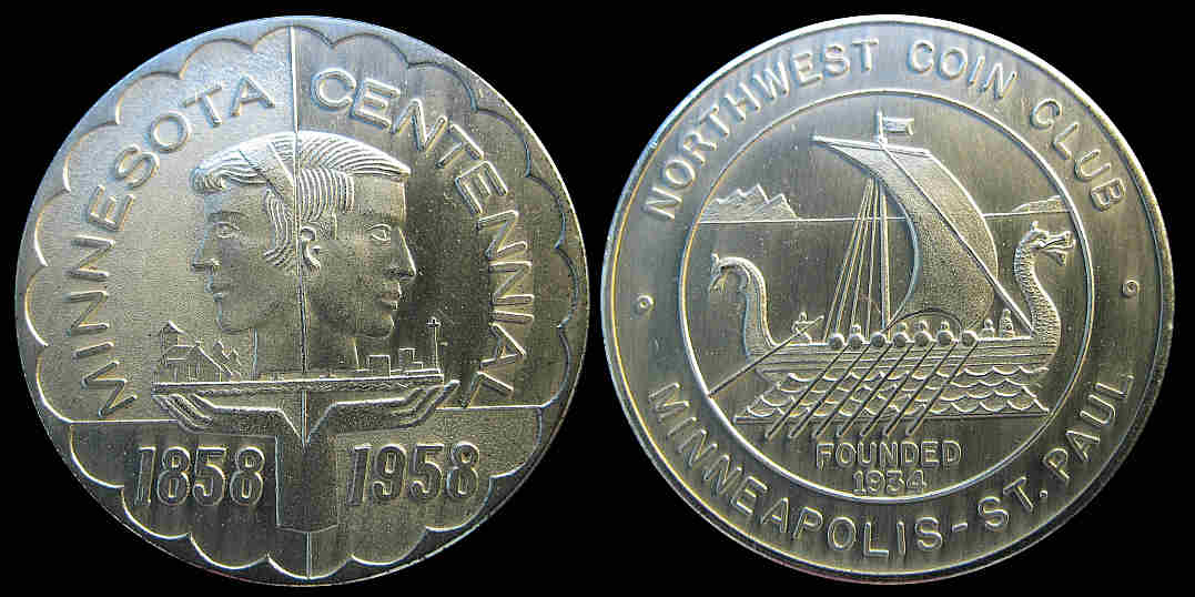 Minnesota Centennial 1858 1958 Northwest Coin Club Founded 1934 medal