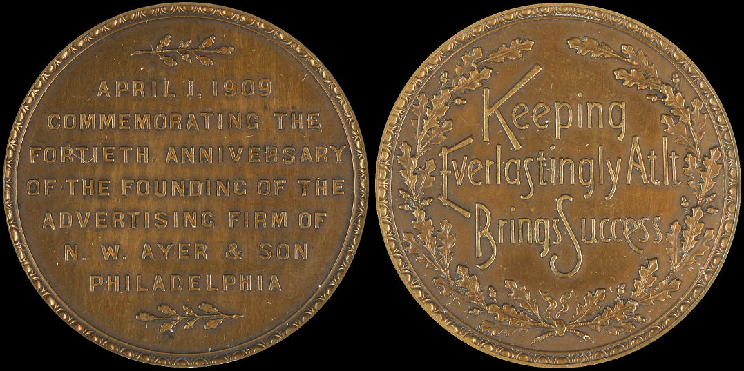 Fortieth Anniversary of Advertising Firm of N. W. Ayer & Son 1909 Medal