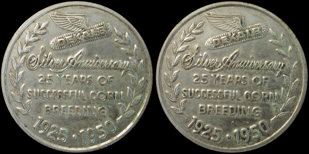 DeKalb Silver Anniversary, 25 Years Successful Corn Breeding 1925 Medal