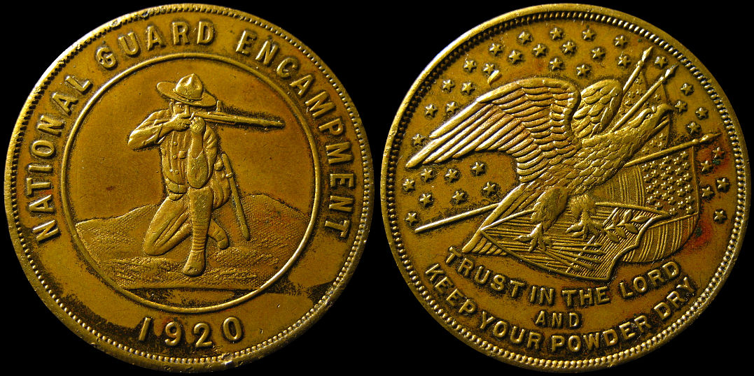 National Guard Encampment 1920 Trust In The Lord Keep Powder Dry Medal