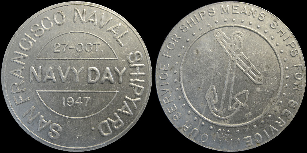 San Francisco Naval Shipyard Navy Day October 1947 Souvenir Token