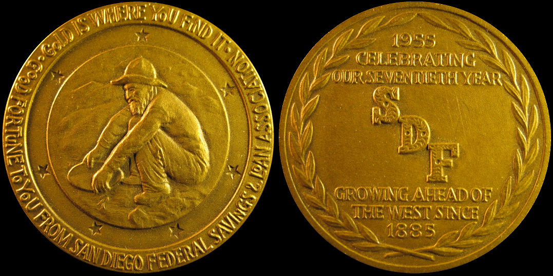 San Diego Federal Savings Loan 1955 Gold Is Where You Find It Medal