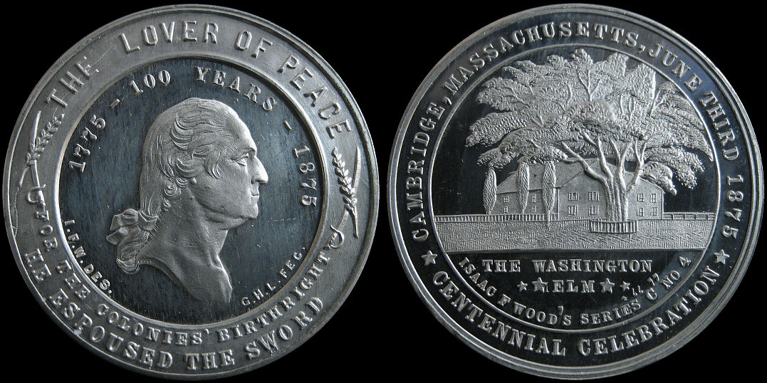 Washington Elm Centennial Cambridge Isaac Woods 1775 1875 Medal