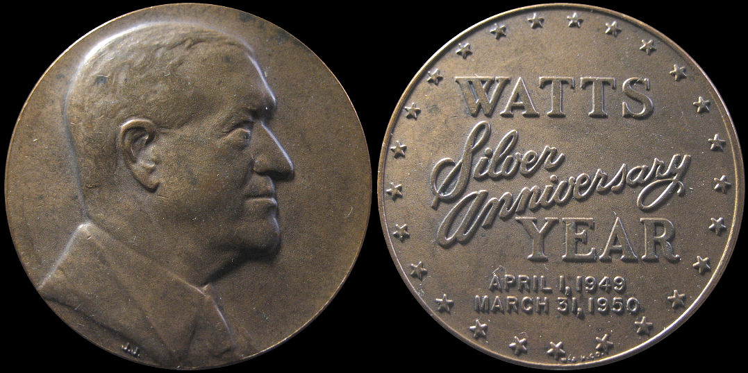 Watts Silver Anniversary Year April 1, 1949 March 31, 1950 Medal