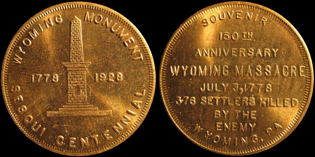 Wyoming Pennsylvania Massacre SesquiCentennial 1778-1928 Medal